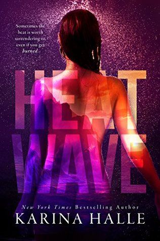Heat Wave by Karina Halle