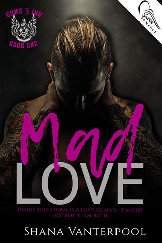 Mad Love by Shana Vanterpool