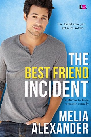 The Best Friend Incident by Melia Alexander
