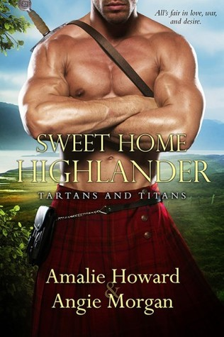 Sweet Home Highlander by Amalie Howard, Angie Morgan