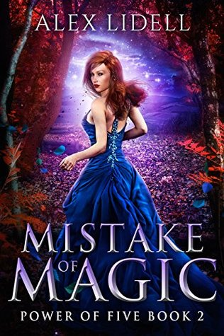 Mistake of Magic by Alex Lidell