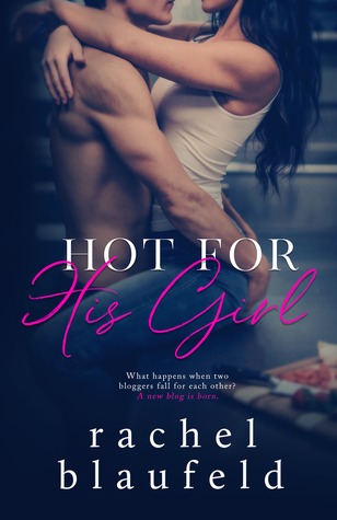 Hot for His Girl by Rachel Blaufeld