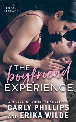 The Boyfriend Experience by Carly Phillips, Erika Wilde